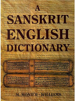 A Sanskrit English Dictionary (With Transliteration)