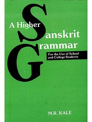 A Higher Sanskrit Grammar