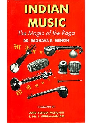 INDIAN MUSIC (The Magic of the Raga)