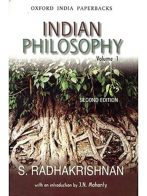 Indian Philosophy (Volume I)