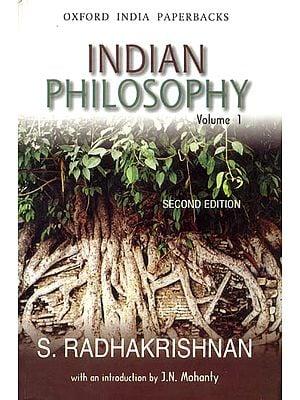Indian Philosophy (Volume I)