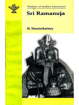 Sri Ramanuja (Makers of Indian Literature)