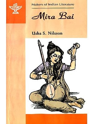 Mira Bai (Makers of Indian Literature)