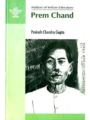 Prem Chand (Makers of Indian Literature)