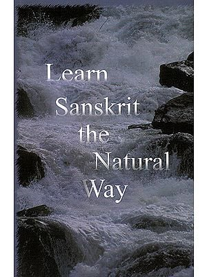 Learn Sanskrit - The Natural Way