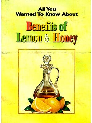 The Secret Benefits Of Lemon and Honey