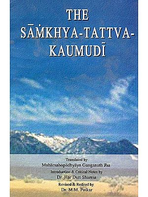 The Samkhya-Tattva-Kaumudi: Vacaspati Misra's Commentary on the Samkhya-karika