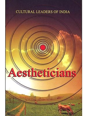 Aestheticians: Cultural Leaders of India