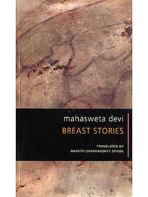 Mahasweta Devi: Breast Stories
