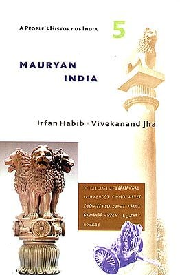 Mauryan India: A People's History of India - 5