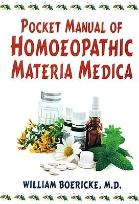 Pocket Manual of Homoeopathic Materia Medica: Comprising the characteristic and Guiding Symptoms of all Remedies (Clinical and Pathogenetic)
