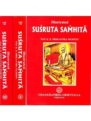 Illustrated Susruta Samhita - 3 Volumes