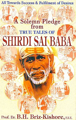 A Solemn Pledge From True Tales of Shirdi Sai Baba