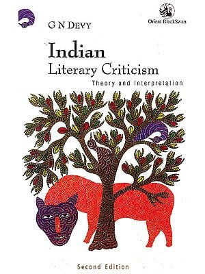 Indian Literary Criticism: Theory and Interpretation