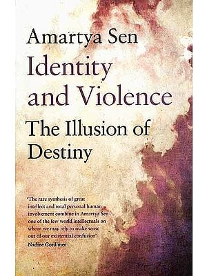 Identity and Violence The Illusion of Destiny