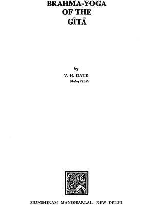 Brahma-Yoga of the Gita (An old and Rare Book)