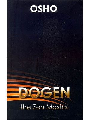 Dogen The Zen Master (Zen Masters Series)