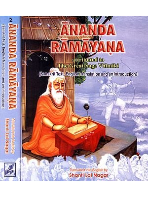 ANANDA RAMAYANA: Attributed to The Great Sage Valmiki (2 Volumes)