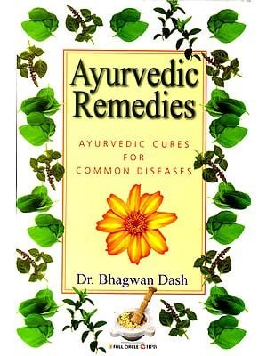 Ayurvedic Remedies: Ayurvedic Cures For Common Diseases