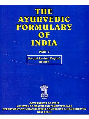 THE AYURVEDIC FORMULARY OF INDIA: Part I