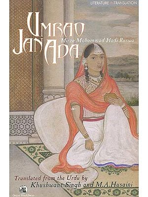 Umrao Jan Ada: Courtesan of Lucknow (Mirza Mohammad Hadi Ruswa)