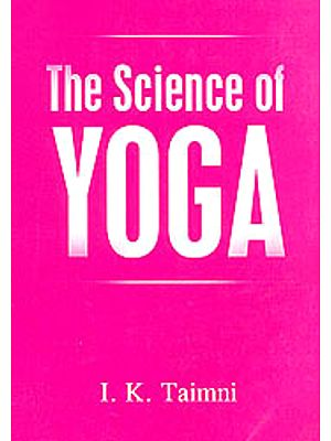 The Science Of Yoga ( The Yoga-Sutras of Patanjali In Sanskrit With Transliteration In Roman, Translation And Commentary In English)