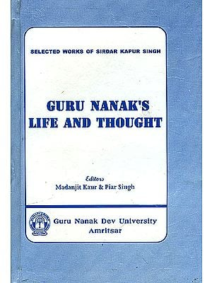Guru Nanak's Life and Thought
