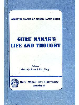 Guru Nanak's Life and Thought