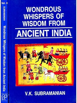 Wondrous Whispers of Wisdom from Ancient India: For better life    management in new Millennium (Set of 2 Volumes)