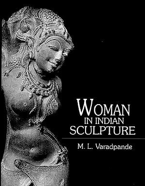Woman in Indian Sculpture
