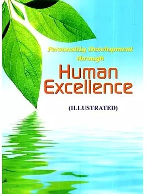 Personality Development Through Human Excellence (Illustrated)