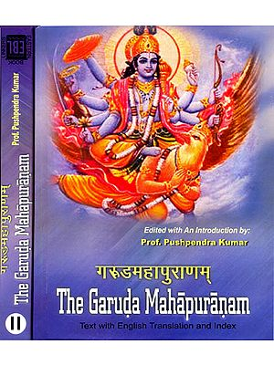 The Garuda Purana  in Two Volumes