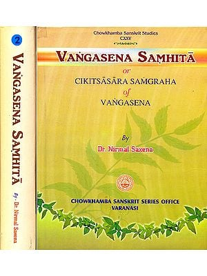 Vangasena Samhita or Cikitsasara Samgraha Of Vangasena  (Two Volumes)