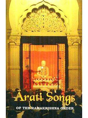 Arati Songs of The Ramakrishna Order ((Sanskrit Text, Transliteration, English Translation and Detailed Commentary))