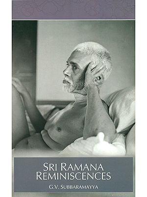 Sri Ramana Reminiscences