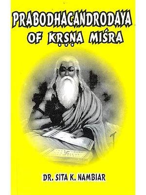 Prabodhacandrodaya of Krsna Misra