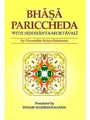 Bhasa Pariccheda with Siddhanta-Muktavali