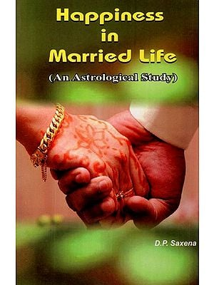 Happiness in Married Life (An Astrological study)