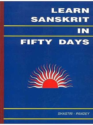 Learn Sanskrit in Fifty Days ((With Transliteration))