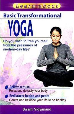 Basic Transformational Yoga