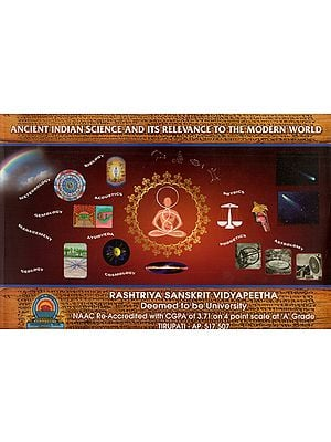 Ancient Indian Science and its Relevance to the Modern World