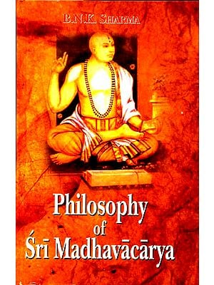 Philosophy of Sri Madhavacarya