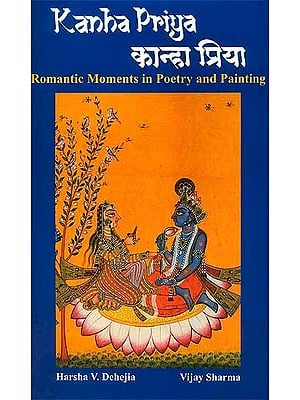 Kanha Priya (Romantic Moments in Poetry and Painting)