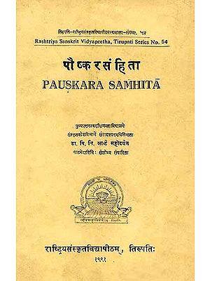 Pauskara Samhita (In Two Volumes): A Rare Book - Sanskrit Text with English Translation