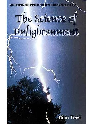 The Science of Enlightenment (Enlightenment, Liberation and God)