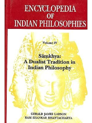 Encyclopedia of Indian Philosophies (Volume -IV) Samkhya