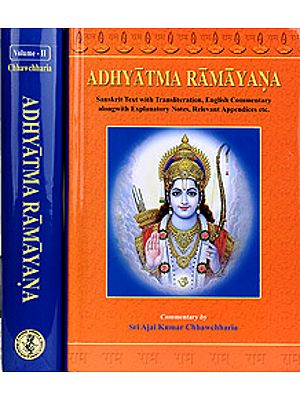 Adhyatma Ramayana in Two Volumes (Sanskrit Text with Transliteration, English Translation with Explanation)