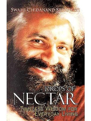 Drops of Nectar (Timeless Wisdom For Everyday Living)