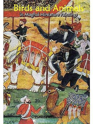 Birds And Animals In Mughal Miniature Paintings