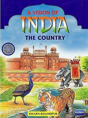 A Vision of India the Country